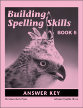 Building Spelling Skills Book 5 Answer Key, 2nd edition