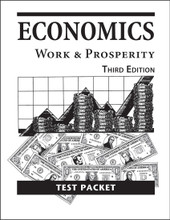 Economics: Work and Prosperity, 3rd ed. - Test Packet
