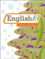 English 2: Writing and Grammar, 2nd ed.