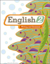English 2: Writing and Grammar, 2nd edition