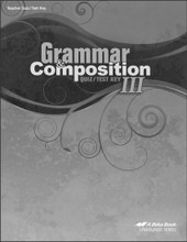 Grammar and Composition III, 5th edition - Teacher Quiz/Test Key