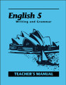 English 5: Writing and Grammar, 2nd edition - Teacher's Manual