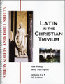 Latin in the Christian Trivium: Volume 1 - Study Sheets and Drill Sheets