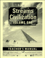 Streams of Civilization Volume 1, 3rd edition - Teacher's Manual
