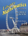 Liberty Mathematics: Level A - Drill Book