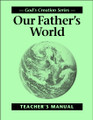 Our Father's World - Teacher's Manual