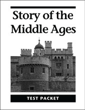Story of the Middle Ages - Test Packet