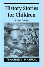 History Stories for Children Teacher's Manual, 2nd edition