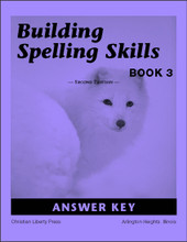 Building Spelling Skills Book 3 Answer Key, 2nd edition