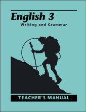 English 3: Writing and Grammar, 2nd edition - Teacher's Manual