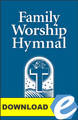 Family Worship Hymnal - PDF Download