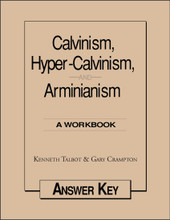 Calvinism, Hyper-Calvinism, and Arminianism - Answer Key