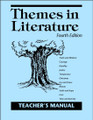 Themes in Literature, 4th edition Teacher's Manual