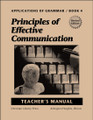 Applications of Grammar Book 4: Principles of Effective Communication - Teacher's Manual