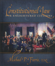 Constitutional Law for Enlightened Citizens, 2nd edition