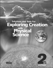 Exploring Creation with Physical Science, 2nd edition - Solutions & Tests