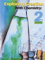 Exploring Creation with Chemistry, 2nd ed.