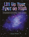 Lift Up Your Eyes on High: Understanding the Stars - Textbook