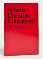 What Is Christian Education?
