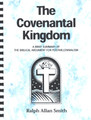 Covenantal Kingdom: A Brief Summary of the Biblical Argument for Postmillennialism
