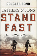 Fathers & Sons: Stand Fast