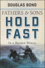 Fathers & Sons: Hold Fast