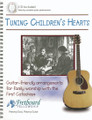 Tuning Children's Hearts (CD included)