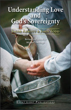 Understanding Love and God's Sovereignty