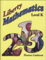 Liberty Mathematics: Level K - Student Book
