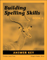 Building Spelling Skills Book 6 Answer Key, 2nd edition