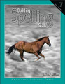 Building Spelling Skills: Book 7, 2nd edition