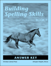 Building Spelling Skills Book 7 Answer Key, 2nd edition