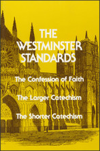 The Westminster Standards