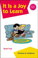 Christian Liberty Phonics Readers 4: It Is a Joy to Learn