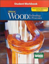 Wood Technology & Processes - Student Workbook