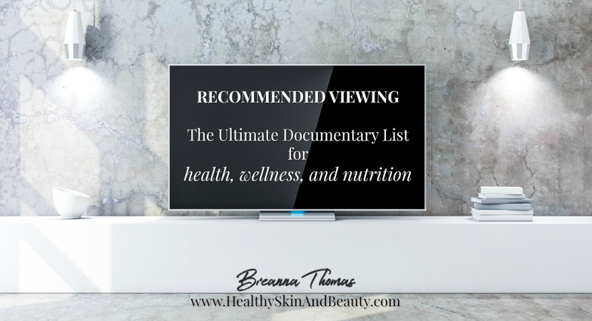 Recommended Viewing: Health, Wellness, & Nutrition
