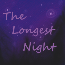 """The Longest Night"" superimposed over"