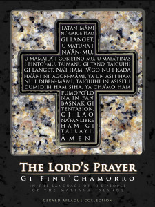 Our Lord's Prayer (Our Father) in Chamorro - 18x24 Fine-Art Quality Giclee Museum Gallery Poster Print