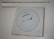 2011 - 2013 Optima K5 Stainless Steel / Chrome Fuel Door Cover