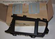"Optima K5 7"" Dash Monitor Facia Replacement Kit"