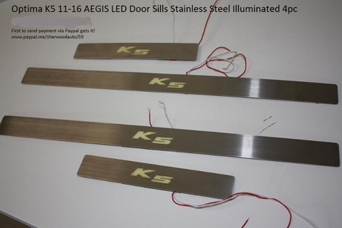 2011 - 2016 Optima K5 Aegis LED Door Sills Stainless Steel Illuminated 4pc