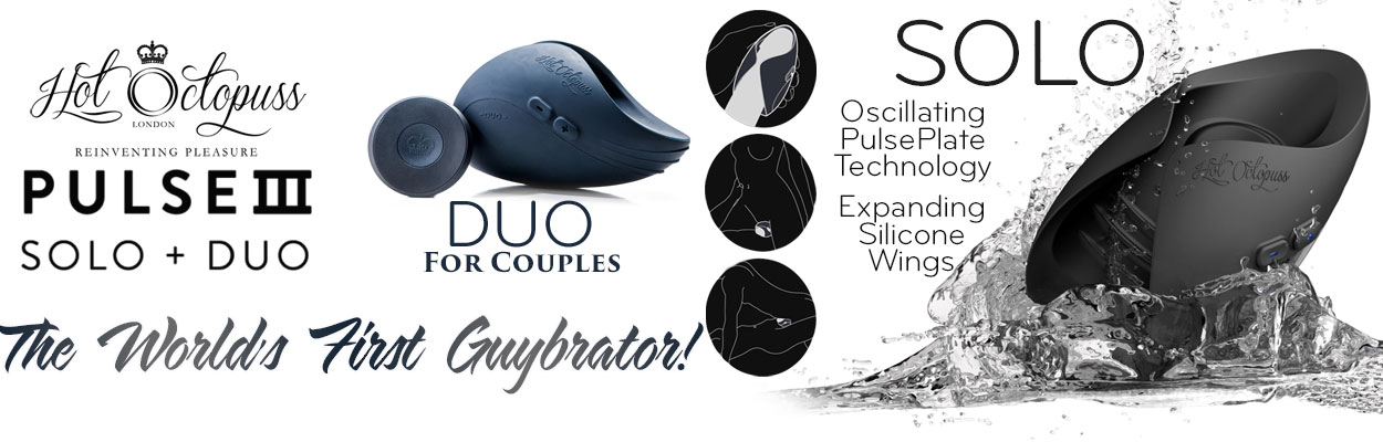 Hot Octopuss brings you the Pulse III Duo & Solo Guybrator with PulsePlate Technology