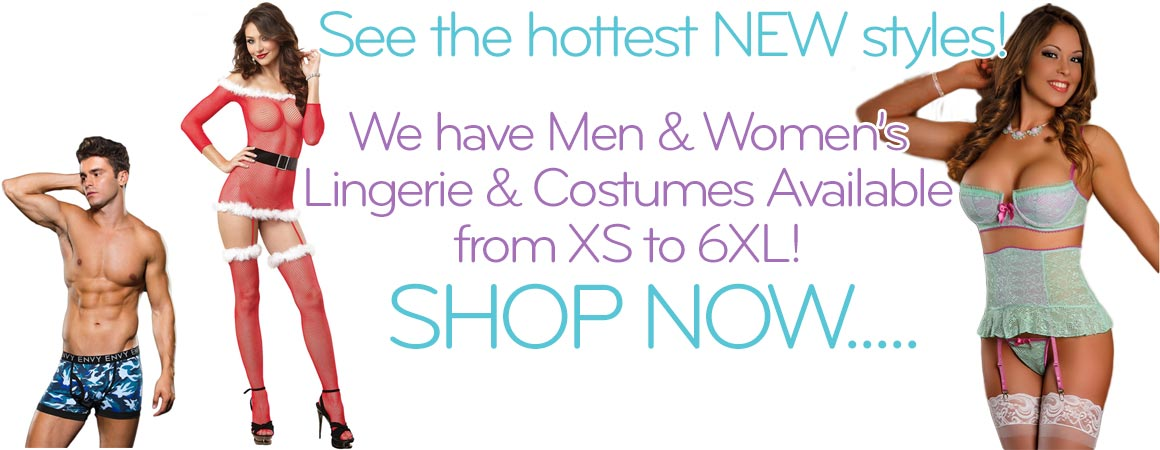 Come see all of our new lingerie for women and men at the best prices from the hottest brands.
