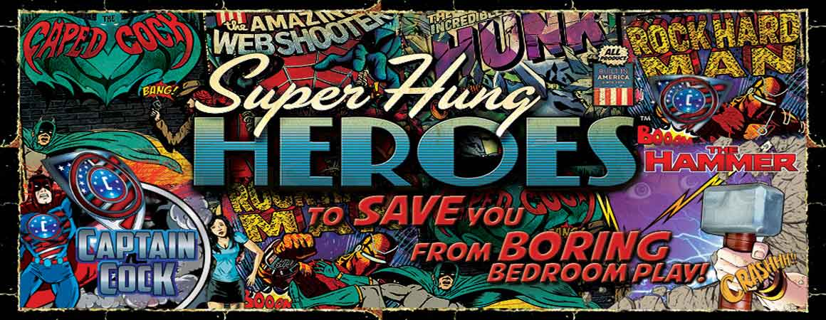 The Super Hung Heroes Collection of unique dongs from Doc Johnson.