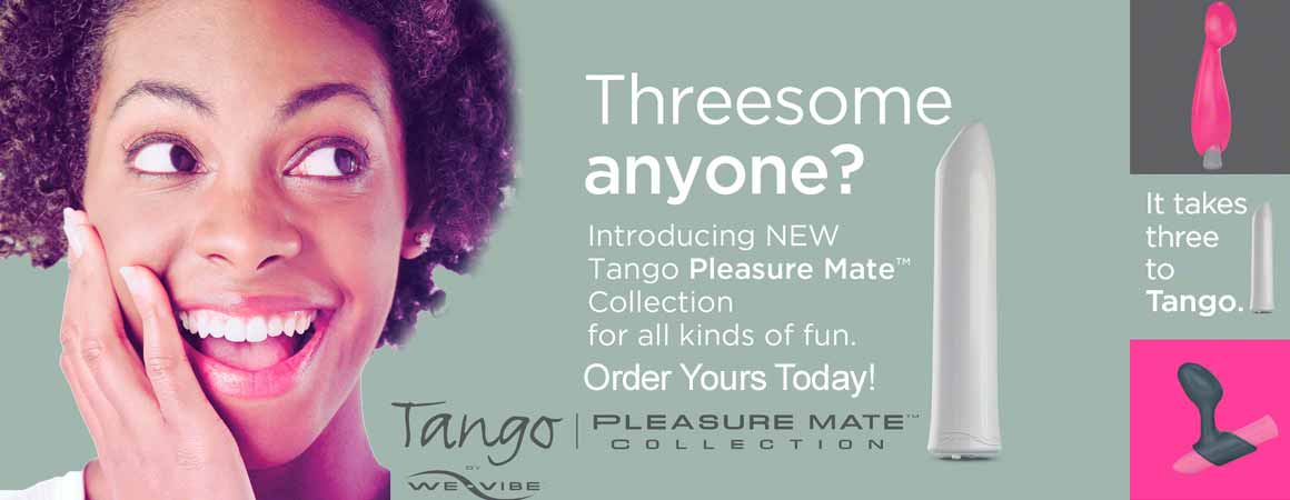 Have all kinds of fun with the Tango Pleasure Mates Collection from We-Vibe.