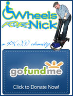 Wheels for Nick Go Fund Me campaign to get a wheelchair and van