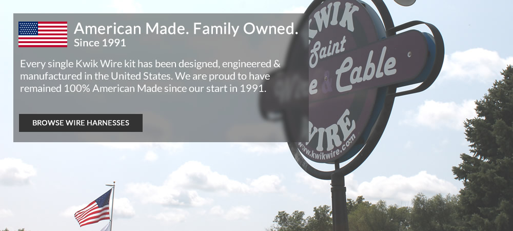 Kwik Wire - American Made. Family Owned.