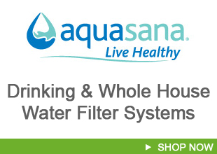 Aquasana Water Filter Systems