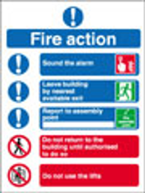 Fire action notice Sound the alarm
