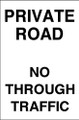 Private road No through traffic sign